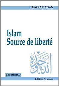 Islam, Source de liberté par Hani Ramadan
