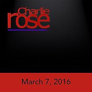 Charlie Rose: Nancy Gibbs, Mike Duffy, Jony Ive, and Mimi Sheraton, March 7, 2016 Radio/TV Program