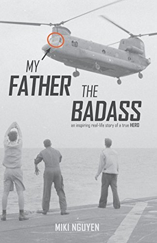 Real Inspiring Life (My Father The Badass: An inspiring real-life story of a true HERO)
