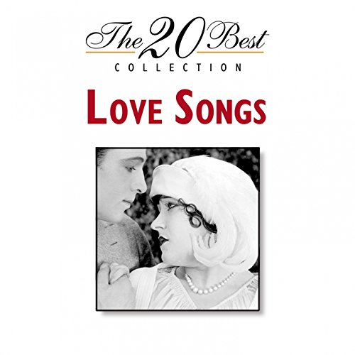 The 20 Best Collection: Love Songs