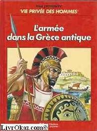 L'armée dans la grece antique par Martin Windrow