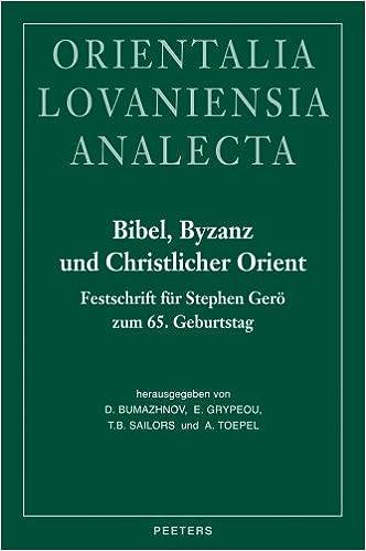 Amazon Com Bibel Byzanz Und Christlicher Orient Festschrift Fur