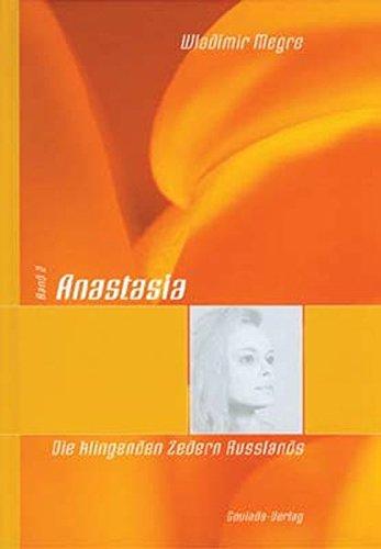 Anastasia - Die klingenden Zedern Russlands Taschenbuch – 1. August 2010 Wladimir Megre Helmut Kunkel Govinda 3906347796