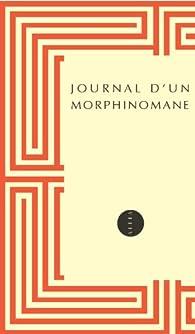 Journal d'un morphinomane par  Anonyme