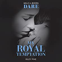 My Royal Temptation: Arrogant Heirs, Book 1 Audiobook by Riley Pine Narrated by Kelly Burke, David Thorpe