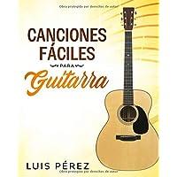 Canciones Fáciles Para Guitarra