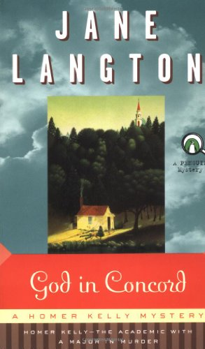 God in Concord (A Homer Kelly Mystery) (City Of Concord California)