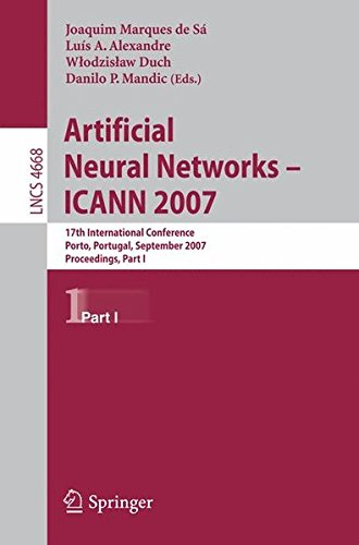 Artificial Neural Networks - ICANN 2007: 17th International Conference, Porto, Portugal, September 9-13, 2007, Proceedin