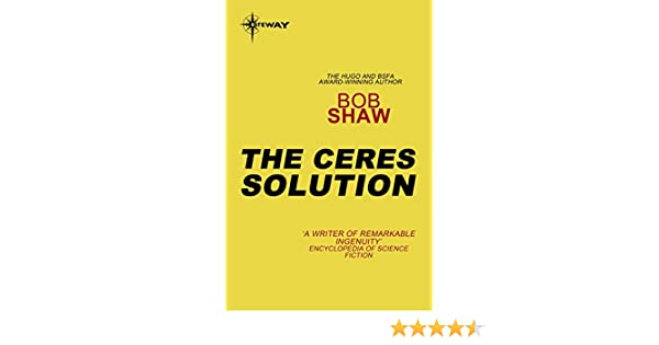Amazon the ceres solution ebook bob shaw kindle store fandeluxe Choice Image