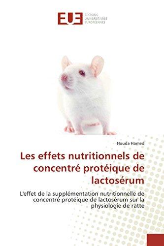 Les effets nutritionnels de concentré protéique de lactosérum