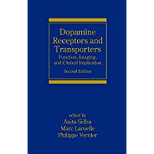 Dopamine Receptors and Transporters: Function, Imaging and Clinical Implication, Second Edition: v. 56 (Neurological Disease & Therapy)