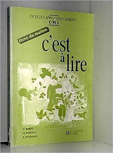 Amazon Fr C Est A Lire Cm1 Livre Du Maitre Norbert