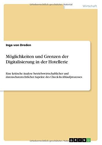 Moglichkeiten Und Grenzen Der Digitalisierung in Der Hotellerie  [Von Dreden, Inga] (Tapa Blanda)