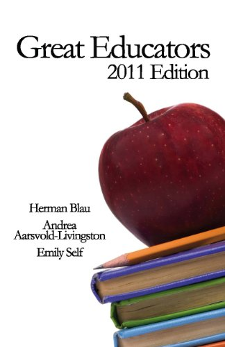 Great Educators: 2011 Edition