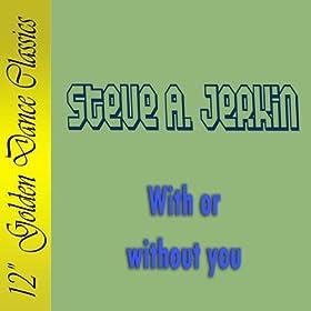 Steve A. Jerkin* Steve Jerkin·feat DJ Macy - Dancing With Tears In My Eyes