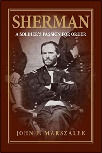 Sherman: A Soldiers Passion for Order