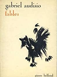 Fables par Gabriel Audisio