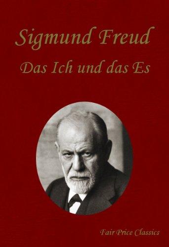 Das ICH und das ES (German Edition)