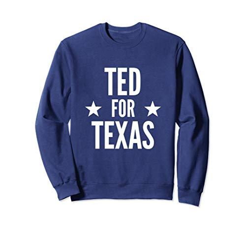 Ted Cruz Shirt Texas Senator Campaign Sweatshirt