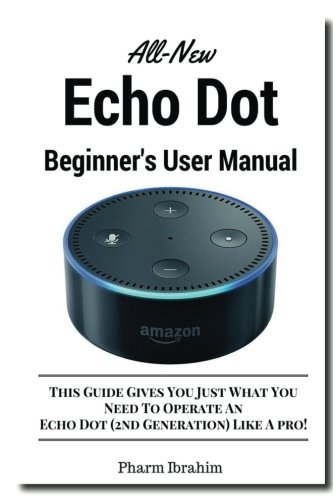 all new echo dot beginner s user manual pdf  pharm ibrahim all-test pro 31 user manual all american pressure canner user manual