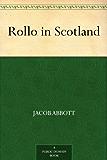 Rollo in Scotland (English Edition)