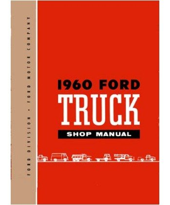 1960 Ford Pickup Truck F Series Shop Service Repair Manual Engine Electrical OEM