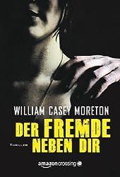 Der Fremde neben dir (German Edition)