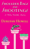 Shoulder Bags and Shootings (Haley Randolph Mystery Series Book 3)