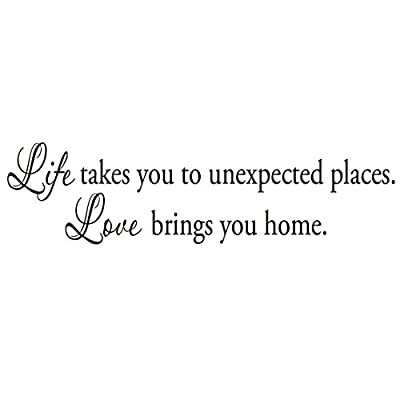 Life takes you Unexpected Places Love Brings You Home Wall Decals Quote Home Decor Vinyl Wall Art
