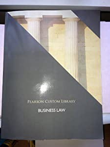 Paperback Business Law (Pearson Custom Library) Book