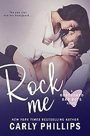 Rock Me (Bodyguard Bad Boys Book 1)