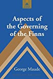 img - for Aspects of the Governing of the Finns (Studies in Modern European History) book / textbook / text book