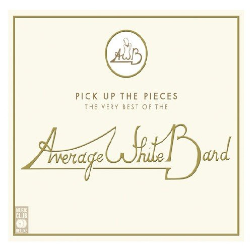 Average White Band - Pick Up the Pieces The Very Best of the Average White Band - Zortam Music