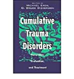 Cumulative Trauma Disorders : Prevention, Evaluation and Treatment, Michael Erdil, 0442010745