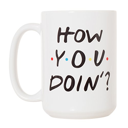 How You Doin' Joey from Friends TV Show Mug - 15oz Deluxe Double-Sided Coffee Tea Mug (White) -