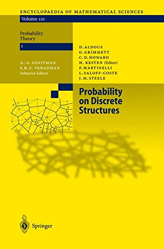 Probability on Discrete Structures (Encyclopaedia of Mathematical Sciences: Probability Theory, No. I, Vol. 110)