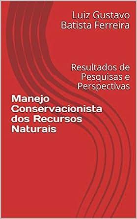 Amazon.com: Manejo Conservacionista dos Recursos Naturais ...