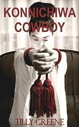 Konnichiwa Cowboy (Branded Book 2)