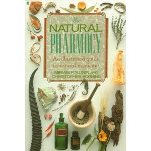 The Natural Pharmacy (English and Spanish Edition)