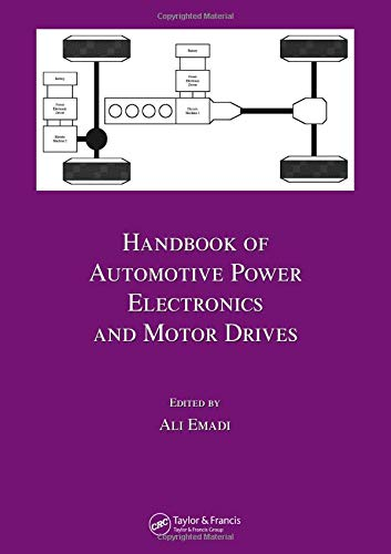 Handbook of Automotive Power Electronics and Motor Drives (Electrical and Computer Engineering) ()