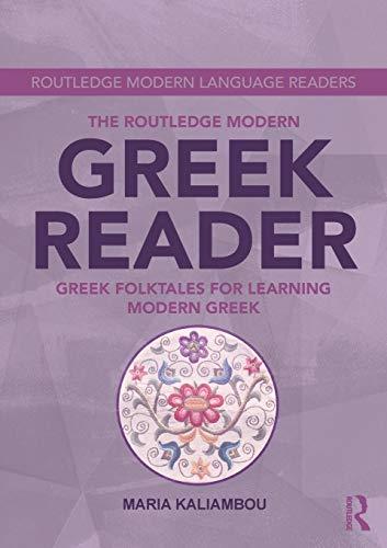 The Routledge Modern Greek Reader (Routledge Modern Language Readers) (Language Greek)