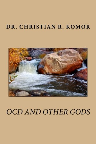 OCD And Other Gods