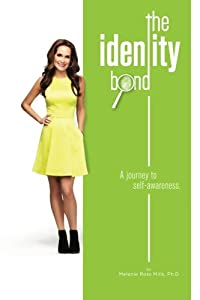 The Identity Bond: A journey to self-awareness.