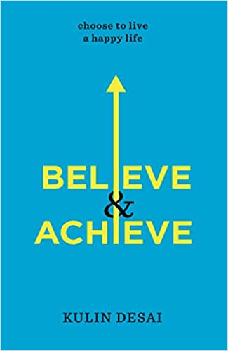 buy believe achieve choose to live a happy life book online at