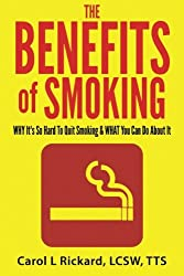 The Benefits of Smoking