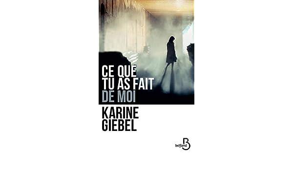 Amazon Com Ce Que Tu As Fait De Moi French Edition Ebook
