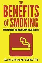 The Benefits of Smoking Paperback