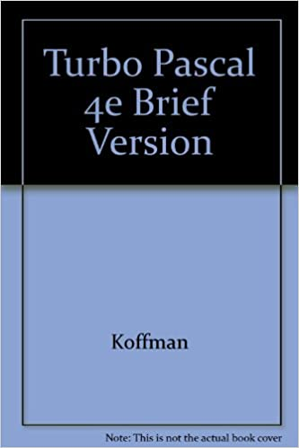 Turbo Pascal: Problem Solving and Program Design Brief Edition