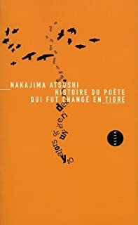 Histoire du poète qui fut changé en tigre et autres contes