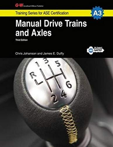 Manual Drive Trains & Axles, A3 (Training Series for ASE Certification)